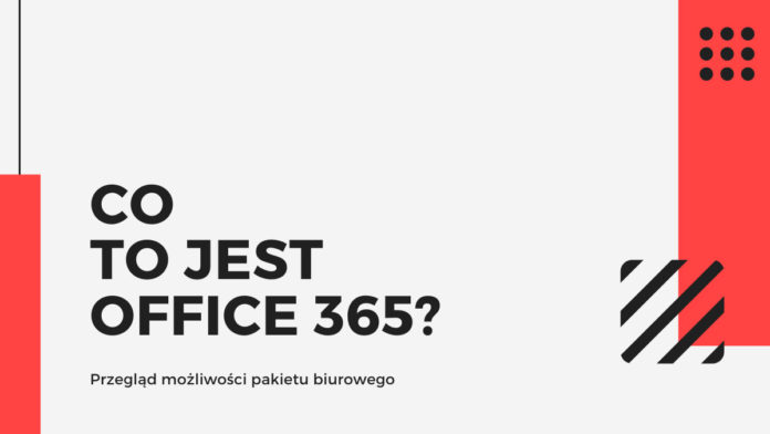 Co to jest Office 365